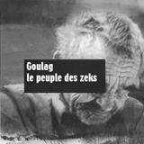 Goulag – le peuple des zeks
